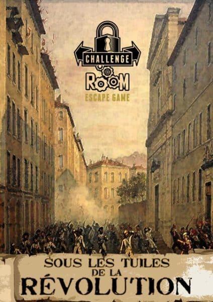Challenge The Room - Sous les tuiles de la révolution