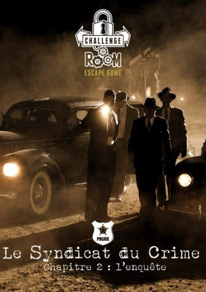 Challenge The Room - Syndicat du crime Chap 2 Enquetes