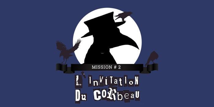 La Grande Evasion - l'invitation du corbeau