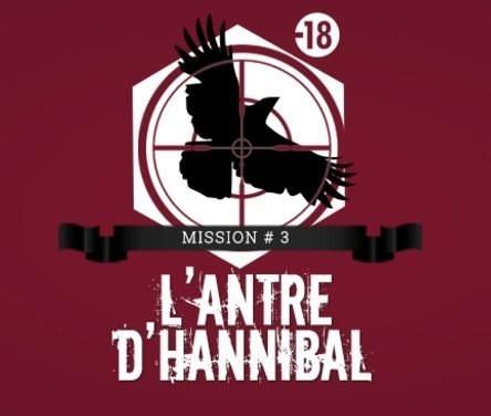 La grande evasion - Antre Hannibal