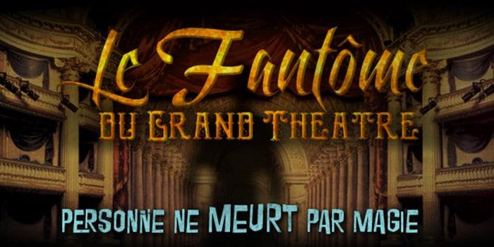 Echappe toi - fantôme du grand théâtre