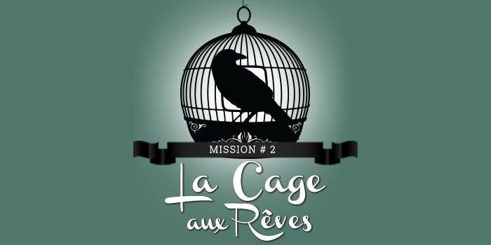 La Grande Evasion - la cage aux rêves