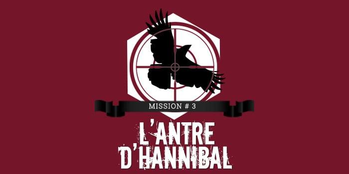 La Grande Evasion - l'antre d'Hannibal