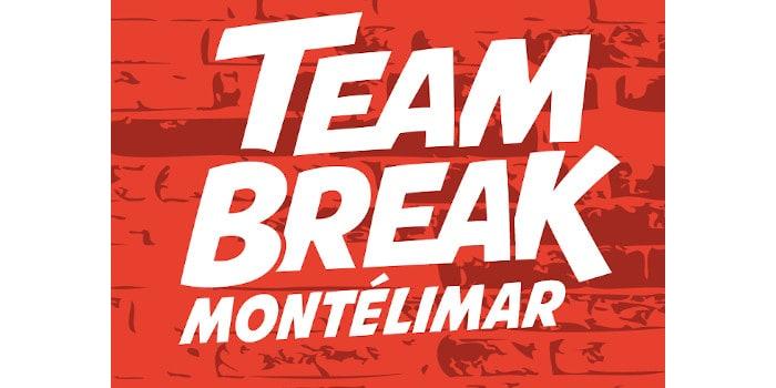 Team Break montelimar